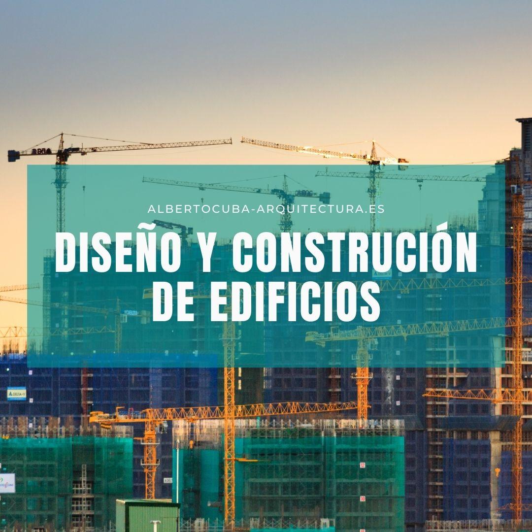 6 pasos para el diseño y construcción de edificios